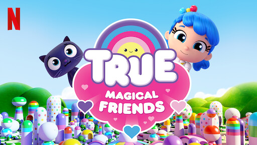 True: Magical Friends
