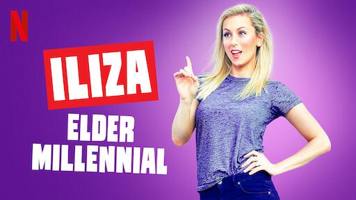 Iliza Shlesinger: Elder Millennial