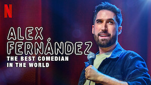 Alex Fernández: The Best Comedian in the World