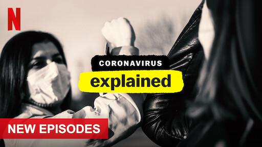 Coronavirus, Explained